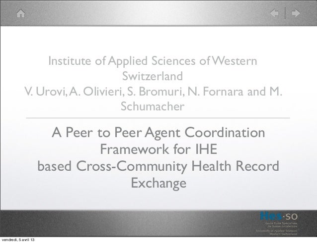 A Peer to Peer Agent Coordination Framework for IHE based Cross-Community Health Record Exchange