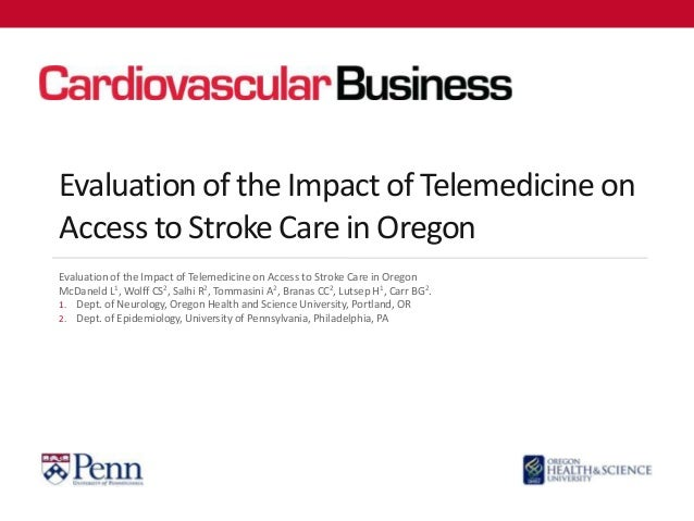 Evaluation of the Impact of Telemedicine onAccess to Stroke Care in OregonEvaluation of the Impact of Telemedicine on Acce...