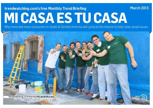 Trends in central and south america evans on marketing for Tu casa es mi casa