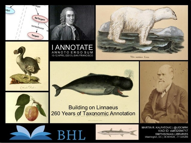Building on Linnaeus260 Years of Taxonomic Annotation