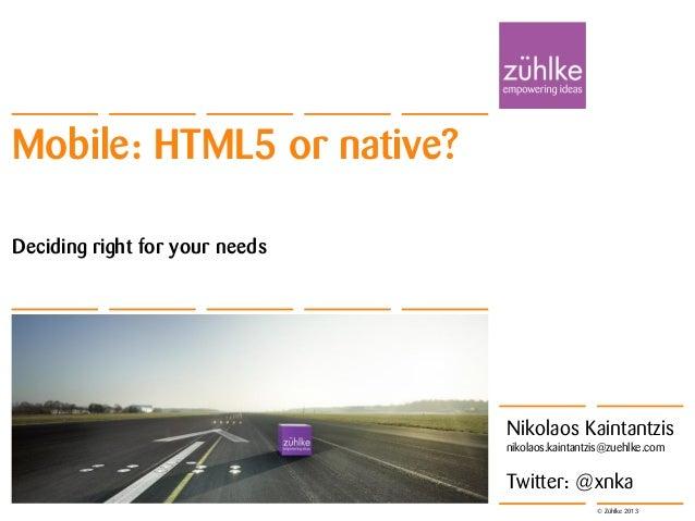 Deciding Mobile: HTML5 or native