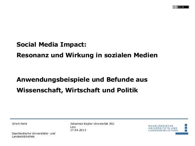 Social Media Impact:   Resonanz und Wirkung in sozialen Medien   Anwendungsbeispiele und Befunde aus   Wissenschaft, Wirts...