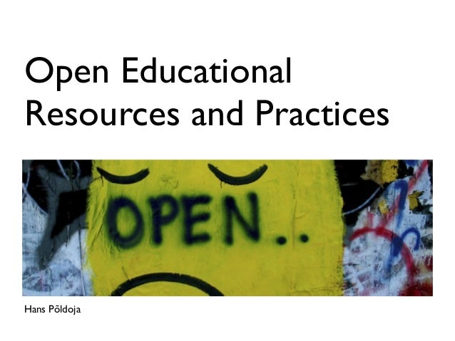 Open EducationalResources and PracticesHans Põldoja