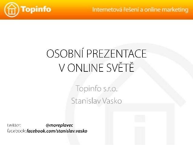 Osobní prezentace v online světě