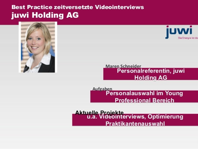 Personalreferentin, juwi Holding AG Personalauswahl im Young Professional Bereich u.a. Videointerviews, Optimierung Prakti...