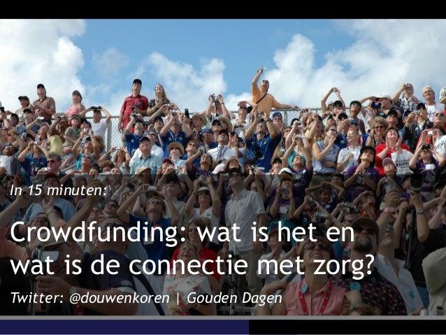 2013 04-25 pre gouden dagen crowdfunding workshop