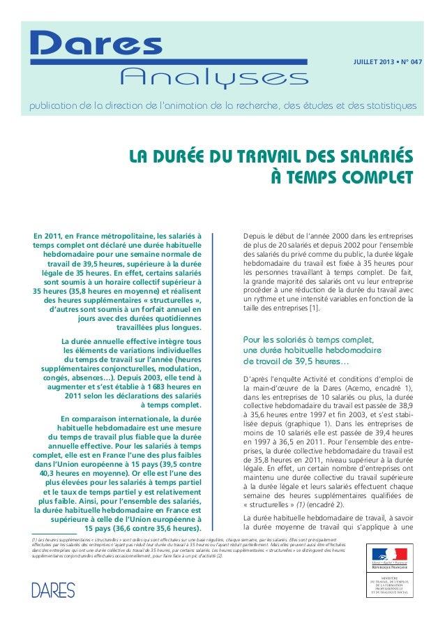 La durée du travail des salariés à temps complet En 2011, en France métropolitaine, les salariés à temps complet ont décla...