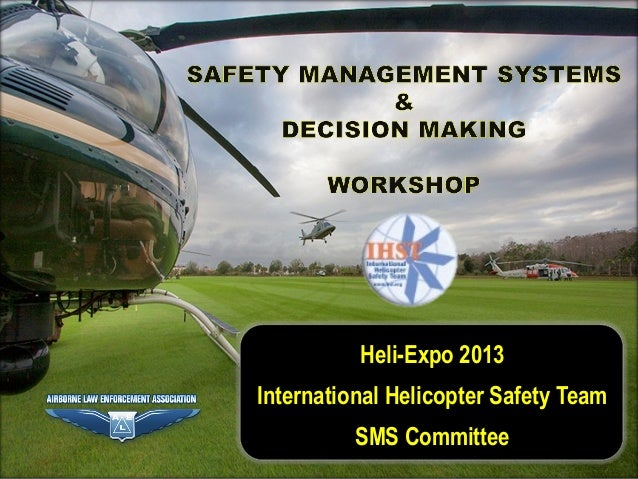 Safety Management Systems (SMS) and Decision Making