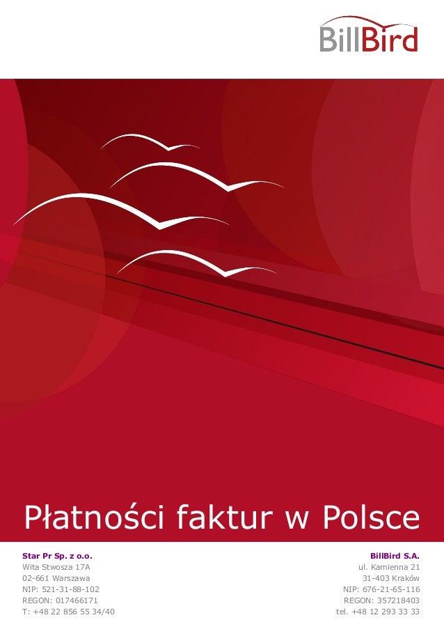 Płatności faktur w PolsceStar Pr Sp. z o.o.Wita Stwosza 17A02-661 WarszawaNIP: 521-31-88-102REGON: 017466171T: +48 22 856 ...