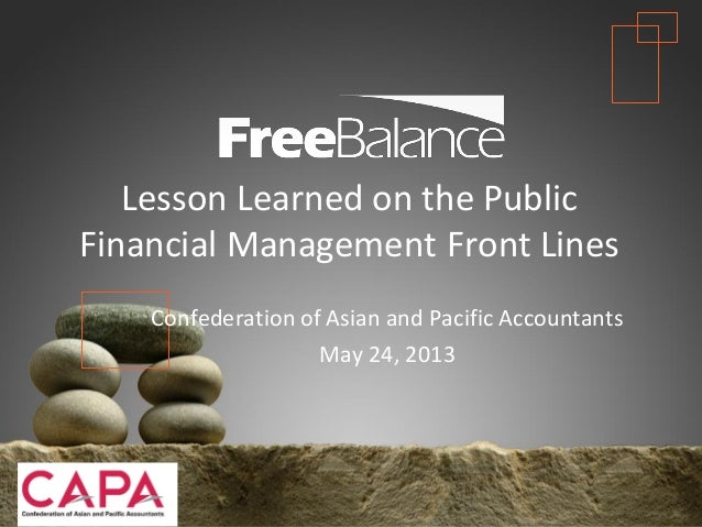 Lessons Learned on the Public Financial Management Front LInes