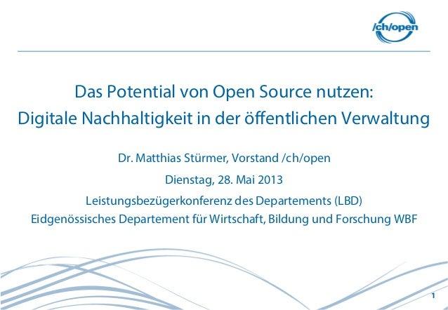 1Das Potential von Open Source nutzen:Digitale Nachhaltigkeit in der öffentlichen VerwaltungDr. Matthias Stürmer, Vorstand...