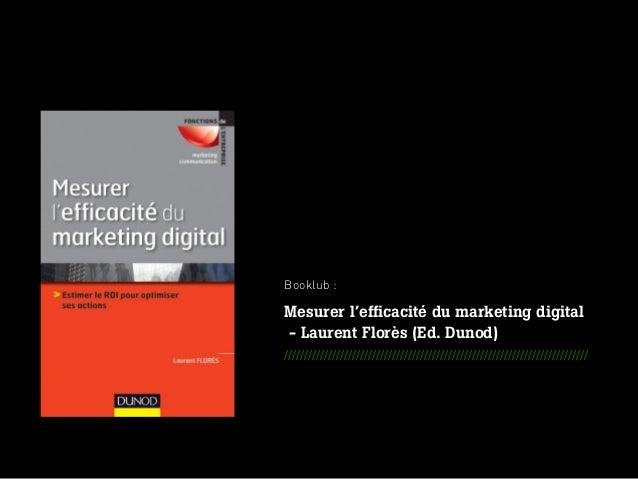 SWITCH - METHODOLOGICAL OFFER FOR EIDER _ JULY 2012Booklub :Mesurer l'efficacité du marketing digital- Laurent Florès (Ed....