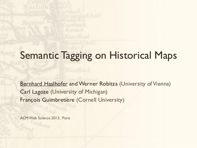 Semantic Tagging on Historical Maps