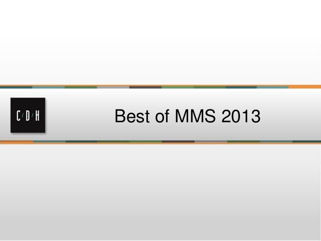 The Best of MMS 2013