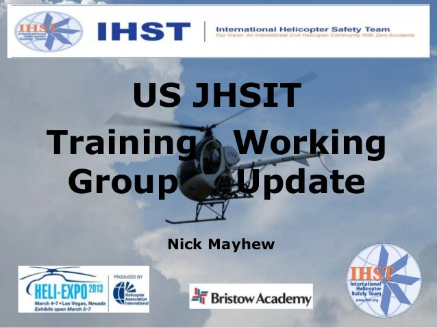 US JHSITTraining Working Group    Update     Nick Mayhew