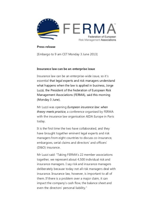 Press release[Embargo to 9 am CET Monday 3 June 2013]Insurance law can be an enterprise issueInsurance law can be an enter...