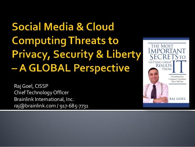 Raj Goel,CISSPChiefTechnologyOfficerBrainlink International, Inc.raj@brainlink.com / 917-685-7731