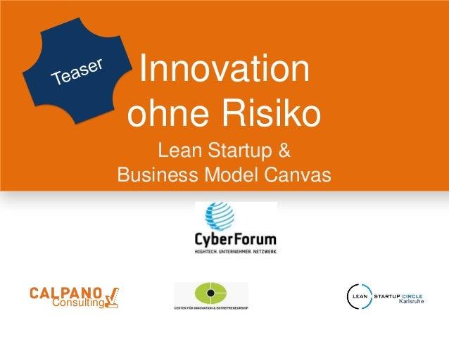 Innovation Ohne Risiko - Lean Startup für Unternehmen