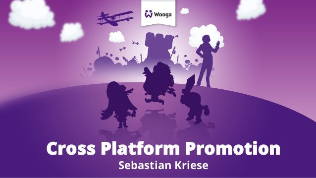 Cross Platform Promotion Sebastian Kriese