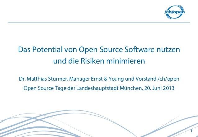 1Das Potential von Open Source Software nutzenund die Risiken minimierenDr. Matthias Stürmer, Manager Ernst & Young und Vo...