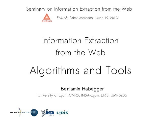 Information Extraction from the Web - Algorithms and Tools