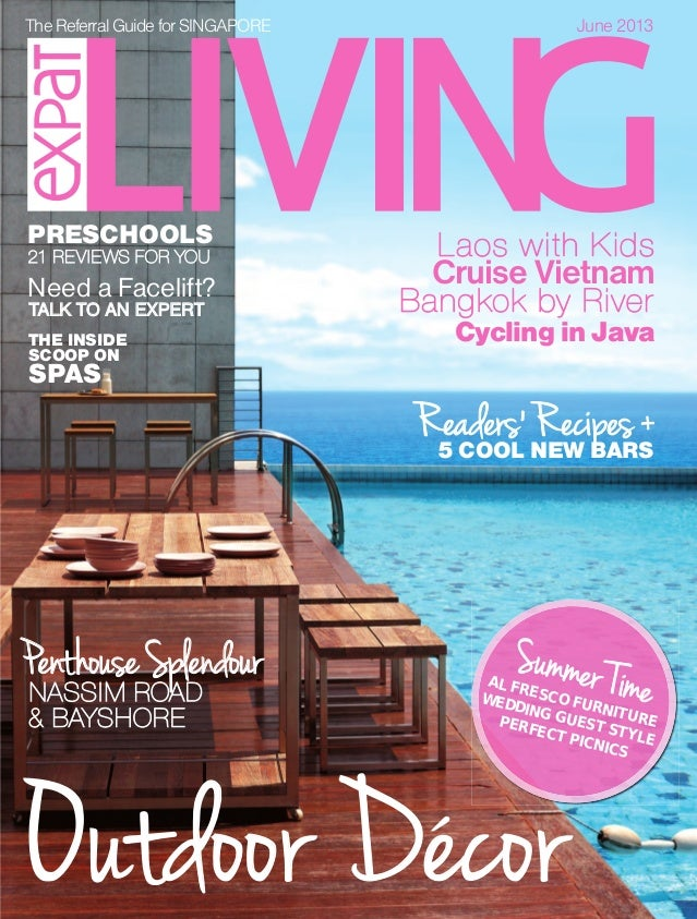 TheReferralGuidefor SINGAPORE June 2013June2013Issue131OUTDOORFURNITURE•PRESCHOOLS•SPAS&FACELIFTSS$6.50MCI(P)064/02/2013TH...