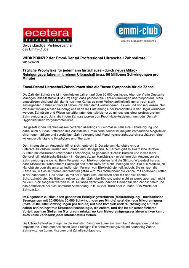 Selbstständiger Vertriebspartnerdes Emmi-ClubsWIRKPRINZIP der Emmi-Dental Professional Ultraschall Zahnbürste2013-06-13Täg...