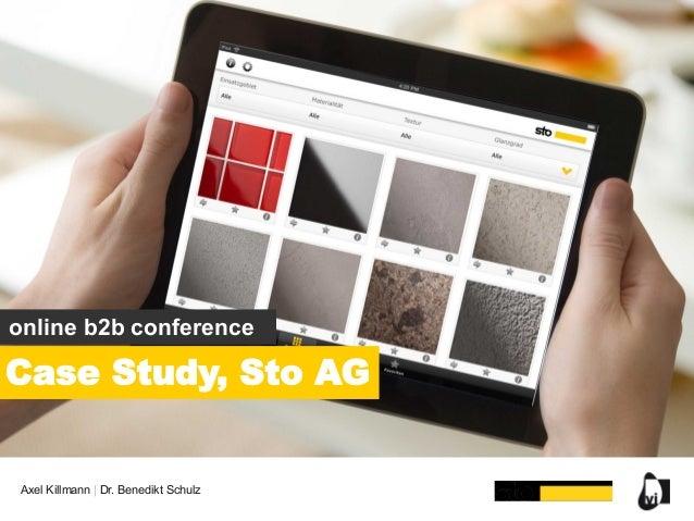 online b2b conference  Case Study, Sto AG  Axel Killmann | Dr. Benedikt Schulz