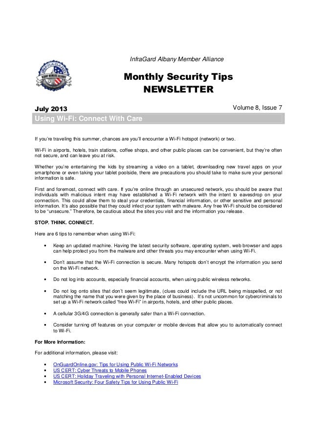 InfraGard Albany Member Alliance Monthly Security Tips NEWSLETTER July 2013 Volume 8, Issue 7 Using Wi-Fi: Connect With Ca...