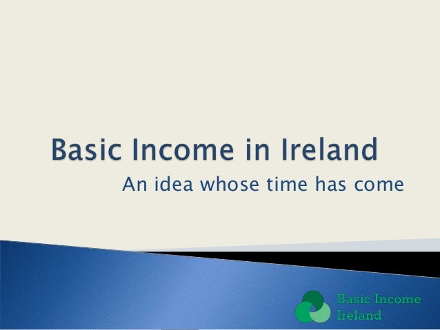Basic Income Ireland introductory presentation