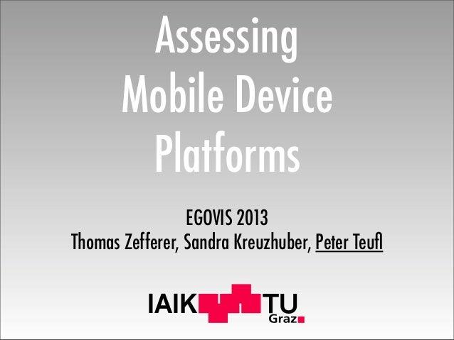IAIK Assessing Mobile Device Platforms EGOVIS 2013 Thomas Zefferer, Sandra Kreuzhuber, Peter Teufl
