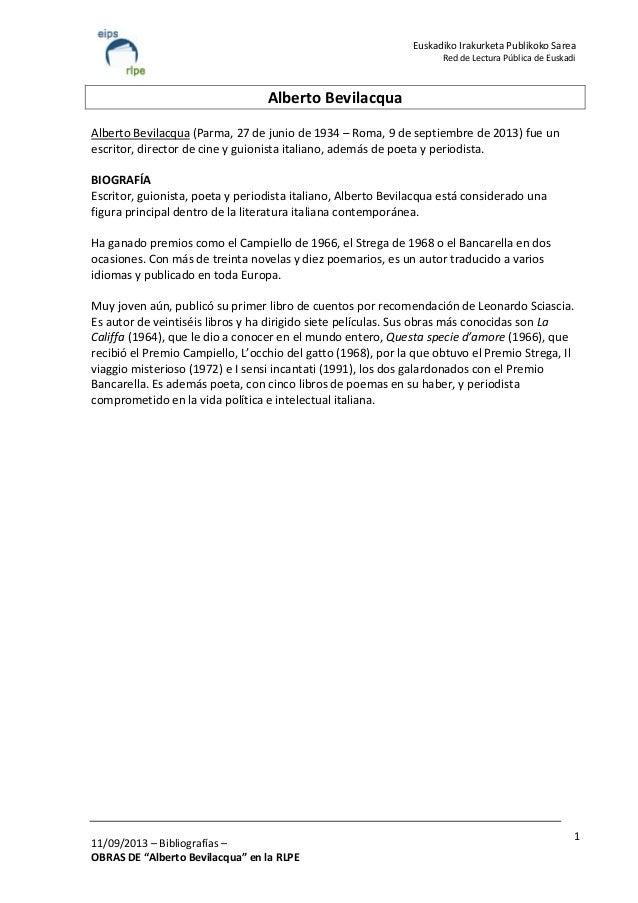 "11/09/2013 – Bibliografías – OBRAS DE ""Alberto Bevilacqua"" en la RLPE 1 Euskadiko Irakurketa Publikoko Sarea Red de Lectur..."