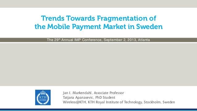 2013 09-02 IMP-paper Fragmentation of mobile payment market in Sweden