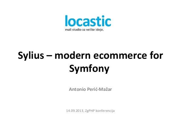 Sylius - moderno ecommerce rješenje na Symfony2 frameworku