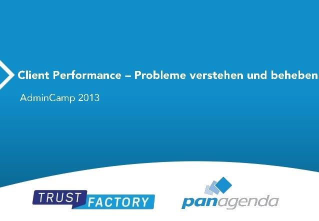 AdminCamp 2013 - Client-Performance