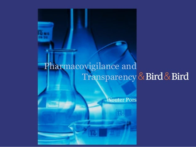 Pharmacovigilance and Transparency Wouter Pors