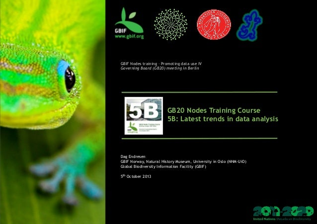 GB20 Nodes Training Course 2013, module 5B: Latest trends in data analysis