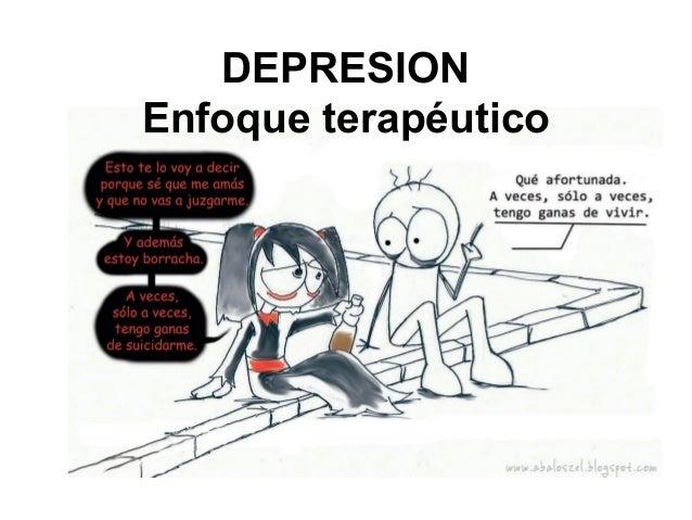 DEPRESION Enfoque terapéutico