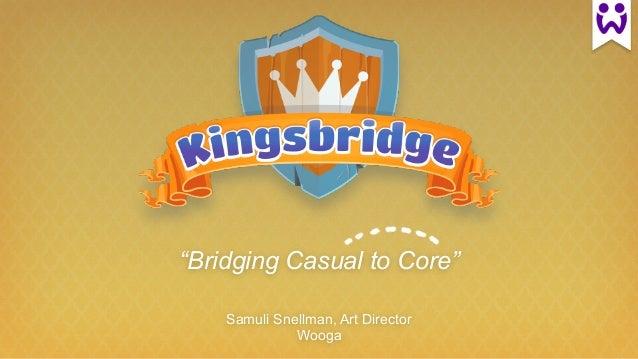 """Bridging Casual to Core"" Samuli Snellman, Art Director Wooga"