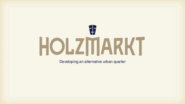 Yuval Dieziger and Mario Husten - Holzmarkt