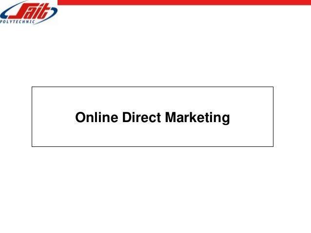 2013 10-17 - sait - online direct marketing techniques