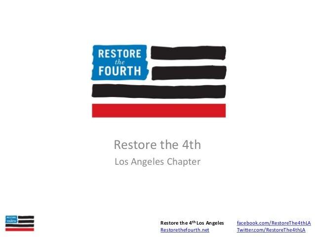 Restore the Fourth Los Angeles - Overview of NSA Scandal