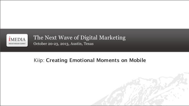 """Mobile Bootcamp Closing Keynote: """"Creating Emotional Moments on Mobile"""""""