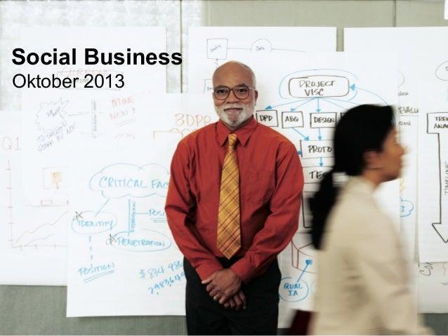 Social Business Oktober 2013  © 2013 IBM Corporation