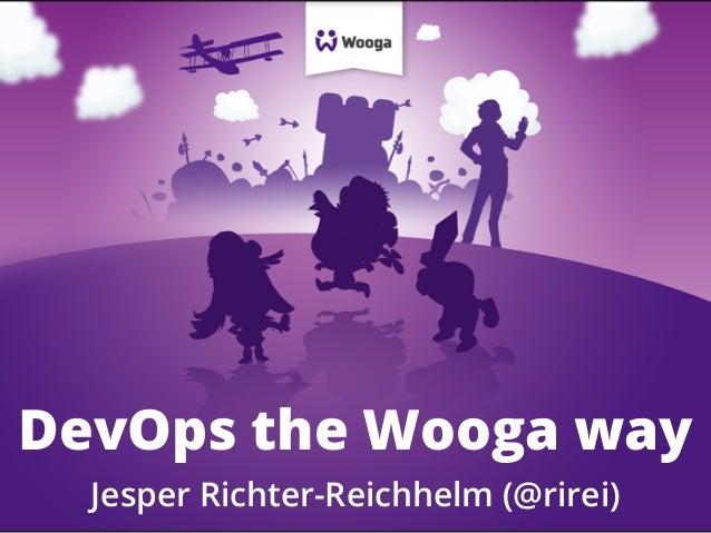 DevOps the Wooga way (Webmontag Berlin)