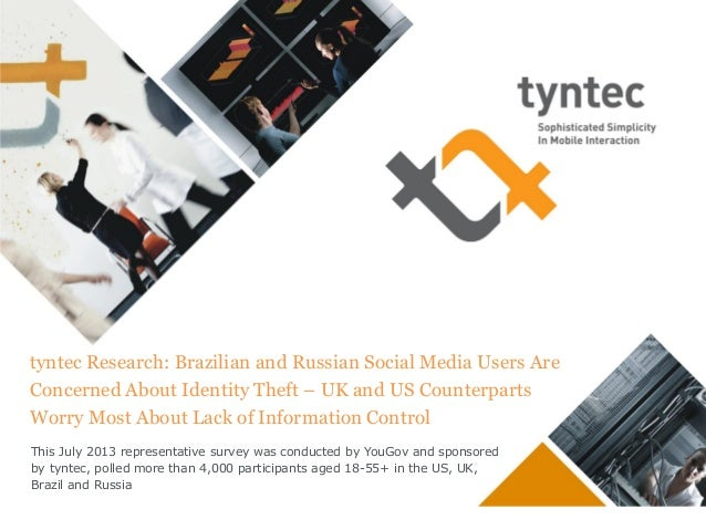 tyntec Research: Brazilian and Russian Social Media Users Are Concerned About Identity Theft – UK and US Counterparts Worr...
