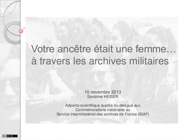Votre ancêtre était une femme... à travers les archives militaires !