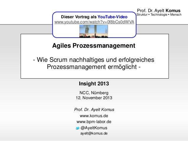 Agiles Prozessmanagement - Wie Scrum nachhaltiges und erfolgreiches Prozessmanagement ermöglicht -