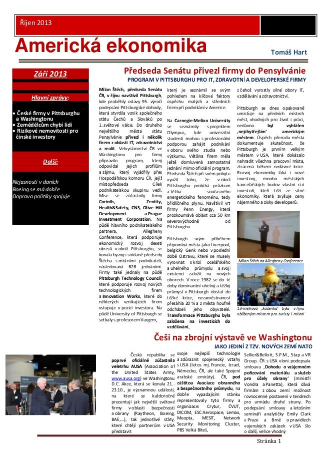 Říjen 2013  Americká ekonomika Září 2013 Hlavní zprávy:  České firmy v Pittsburghu a Washingtonu  Zemědělcům chybí lidi ...