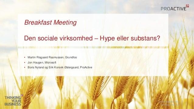 Den Social Virksomhed, hype eller substans